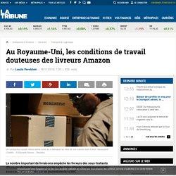 Au Royaume-Uni, les conditions de travail douteuses des livreurs Amazon