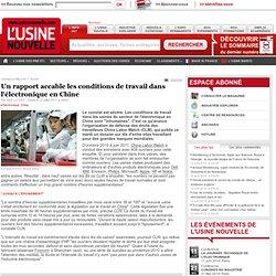 Un rapport accable les conditions de travail dans l'électronique en Chine - Electronique et Télécoms