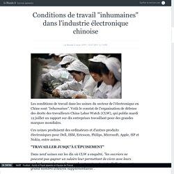 """Conditions de travail """"inhumaines"""" dans l'industrie électronique chinoise"""