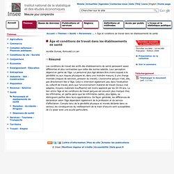 Santé - Âge et conditions de travail dans les établissements de santé