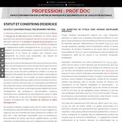 Statut et conditions d'exercice – PROFESSION : PROF DOC