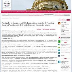 Projet de loi de finances pour 2008 : Les conditions générales de l'équilibre financier (Première partie de la loi de finances) - Examen des articles