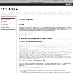 Sephora - Conditions générales programme de fidélité