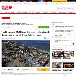 Haïti. Après Matthew, les sinistrés vivent dans des «conditions inhumaines»