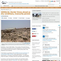 SOMALIA: Harder times ahead as dry conditions, insecurity persist