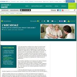 L'aide sociale : Quelles sont les conditions pour obtenir l'aide sociale ?