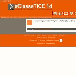 10 conditions pour réussir l'intégration des tablettes en classe