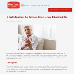 6 Conditions that Cause Limited Mobility in Older Adults
