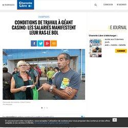 Conditions de travail à Géant Casino: les salariés manifestent leur ras-le bol