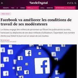 Facebook va améliorer les conditions de travail de ses modérateurs