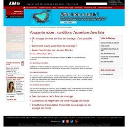 Conditions d'ouverture d'une liste de mariage - Voyages de noces Asia