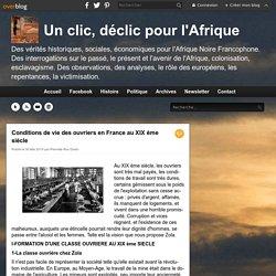 Conditions de vie des ouvriers en France au XIX ème siècle - Un clic, déclic pour l'Afrique