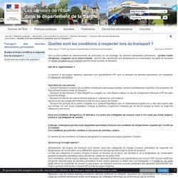 Quelles sont les conditions à respecter lors du transport ? - La préfecture de la Sarthe