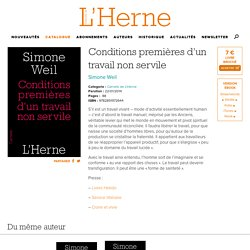 L'Herne – Conditions premières d'un travail non servile