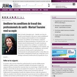 Améliorer les conditions de travail des professionnels de santé : Marisol Touraine rend sa copie