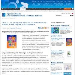 CHSCT : un guide pour agir sur les conditions de travail et les risques professionnels