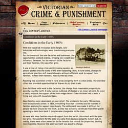 Conditions in the Early 1800's - Victorian Crime and Punishment from E2BN