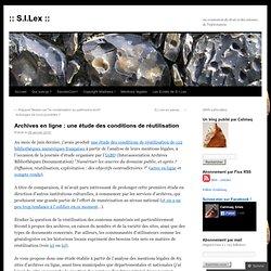 Archives en ligne : une étude des conditions de réutilisation «