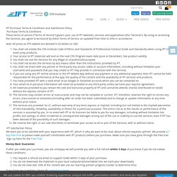 IFT Purchase Terms & Conditions and Satisfaction Policy