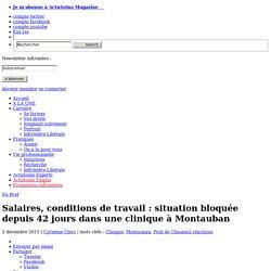 Salaires, conditions de travail : situation bloquée depuis 42 jours dans une clinique à Montauban
