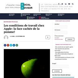 Les conditions de travail chez Apple: la face cachée de la pomme! – Social Advisor
