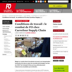 Conditions de travail : le combat de FO chez Carrefour Supply Chain