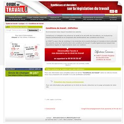Conditions de travail - Guide du travail