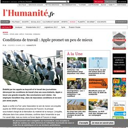 Conditions de travail : Apple promet un peu de mieux