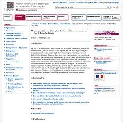 Travail-Emploi - Les conditions d'emploi des travailleurs sociaux en Nord-Pas-de-Calais