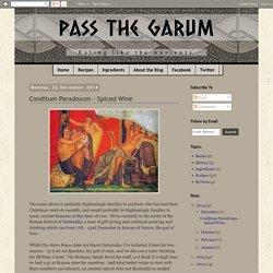 Conditum Paradoxum - Spiced Wine