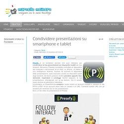 Condividere presentazioni su smartphone e tablet