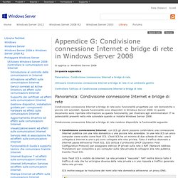 Appendice G: Condivisione connessione Internet e bridge di rete in Windows Server 2008