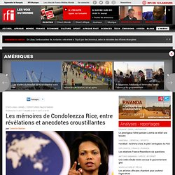 Les mémoires de Condoleezza Rice, entre révélations et anecdotes croustillantes