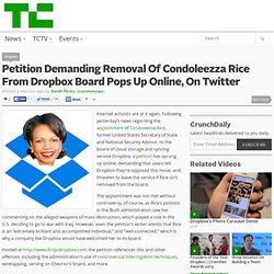 Petition Demanding Removal Of Condoleezza Rice From Dropbox Board Pops Up Online, On Twitter