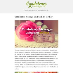 Condolence Message On Death Of Mother