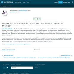 Why Home Insurance is Essential to Condominium Owners in Michigan
