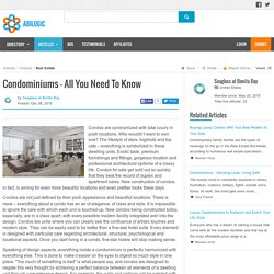 Condominiums – All You Need To Know
