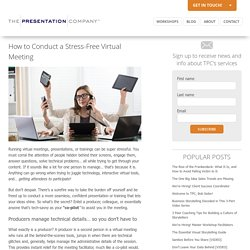 How to Conduct a Stress-Free Virtual Meeting