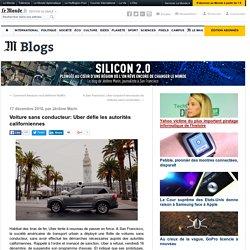 Voiture sans conducteur: Uber défie les autorités californiennes