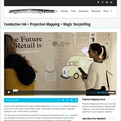 Conductive Ink + Projection Mapping = Magic Storytelling