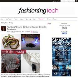 Roundup of Creative Conductive Materials & E-textile Techniques