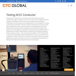 Know about CTC Global's ACCC testing process