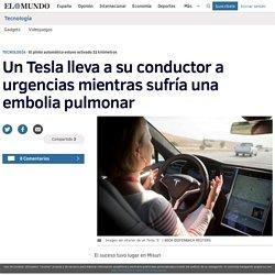 Un Tesla lleva a su conductor a urgencias mientras sufría una embolia pulmonar
