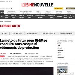La moto du futur pour BMW se conduira sans casque ni vêtements de protection - L'Usine Auto