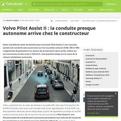 Volvo Pilot Assist II : la conduite presque autonome arrive chez le constructeur