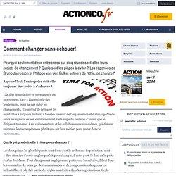Conduite de changement : comment changer sans échouer !