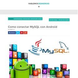 Como conectar MySQL con Android ~ Hablemos de Android