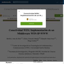 Conectividad WSN: Implementación de un Middleware WSN-IP-WWW