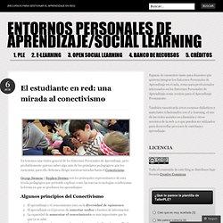 El estudiante en red: una miradaalconectivismo « ENTORNOS PERSONALES DE APRENDIZAJE/SOCIAL LEARNING