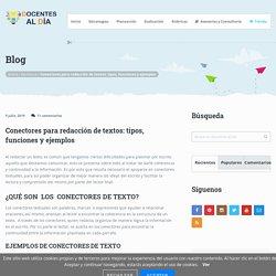 Conectores para redacción de textos: tipos, funciones y ejemplos